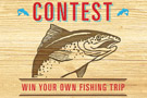 Image de «Win your own fishing trip Contest».